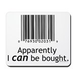 I can be bought UPC Mousepad