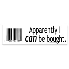 I can be bought UPC Bumper Bumper Sticker