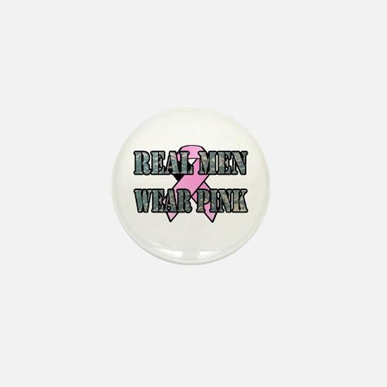 Real Men Wear Pink Mini Button
