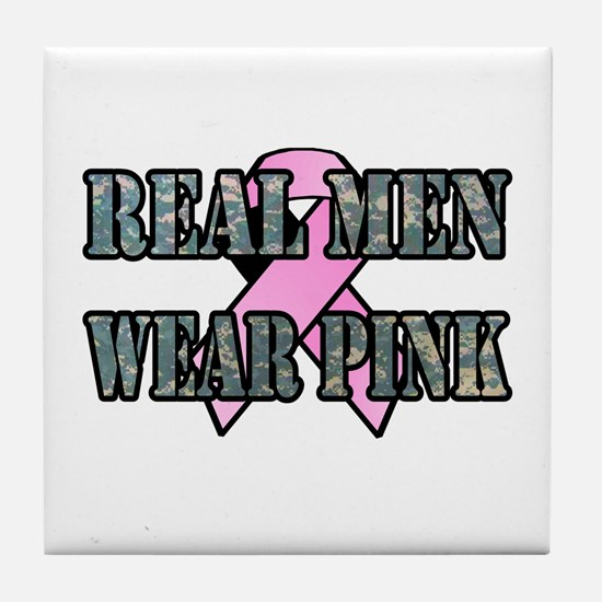 Real Men Wear Pink Tile Coaster