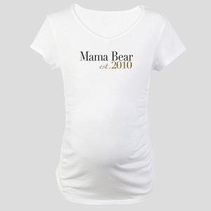 Mama Bear 2010 Maternity T-Shirt