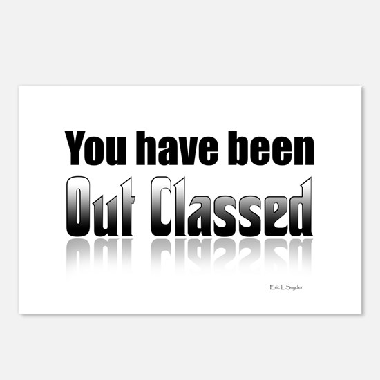 You have been out classed Postcards (Package of 8)