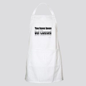 You have been out classed BBQ Apron