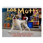 Los Mutts Wall Calendar