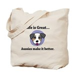 Aussies Make It Better Tote Bag