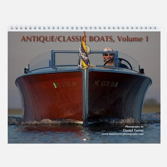 Antique/Classic Boats, Vol 1, Wall Calendar