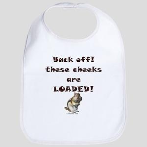 Cheeks Loaded Bib