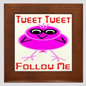 Tweet Tweet Follow Me Framed Tile