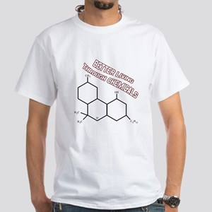 Better Living Through Chemica White T-Shirt