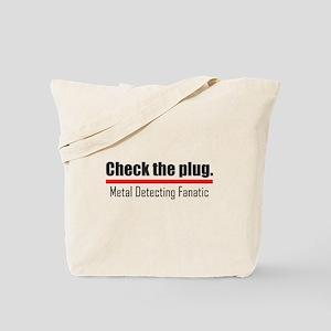 Check the plug. Tote Bag