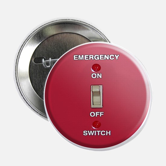 Emergency Switch... Button