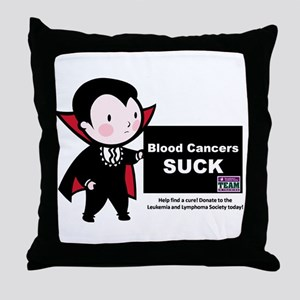 Blood Cancers Suck Throw Pillow