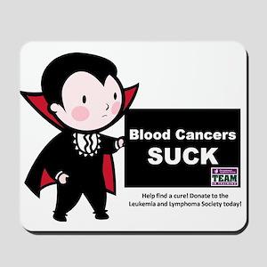 Blood Cancers Suck Mousepad