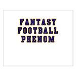 Fantasy Football Phenom Small Poster