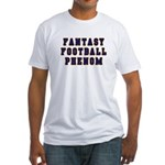 Fantasy Football Phenom Fitted T-Shirt