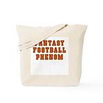 Fantasy Football Phenom Tote Bag
