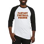 Fantasy Football Phenom Baseball Jersey