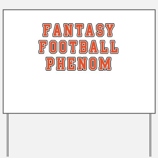 Fantasy Football Phenom Yard Sign