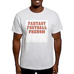 Fantasy Football Phenom Light T-Shirt