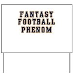 Fantasy Football Phenom Yard Sign