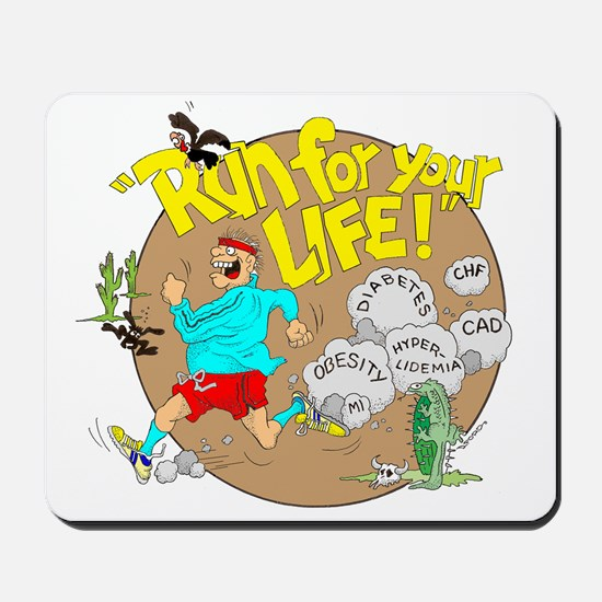 RUN FOR YOUR LIFE. Mousepad