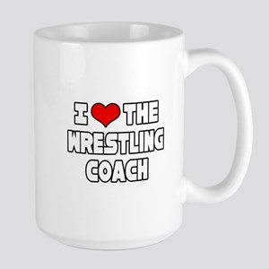 """I Love The Wrestling Coach"" Mugs"