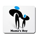 Mama's Boy Mousepad