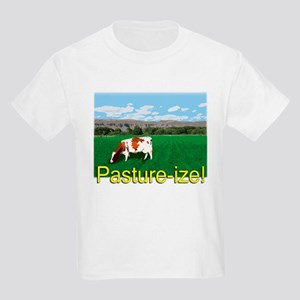 Pasture-ize! Kids Light T-Shirt