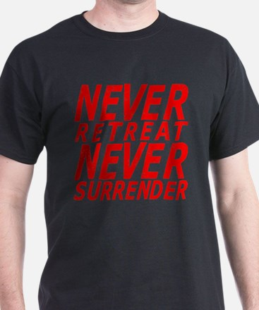 NEVER SURRENDER T-Shirt