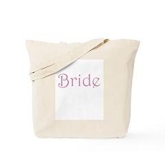 Pink Bride Text Tote Bag