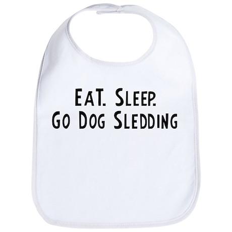 Eat, Sleep, Go Dog Sledding Bib