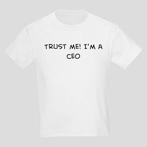 Trust Me: CEO Kids T-Shirt