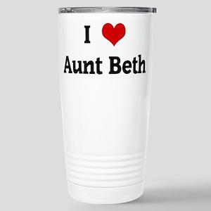 I Love Aunt Beth Stainless Steel Travel Mug