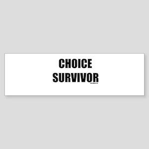 Choice Survivor Bumper Sticker