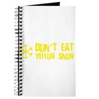 Don't Eat Yellow Snow Journal