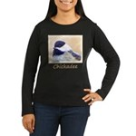 Chickadee Women's Long Sleeve Dark T-Shirt