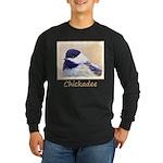 Chickadee Long Sleeve Dark T-Shirt