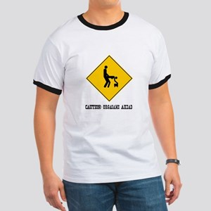 Caution: Orgasms Ahead Ringer T