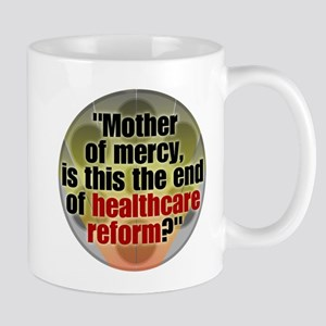 Is this the end of healthcare Mug