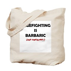 Cagefighting is Barbaric (and Tote Bag