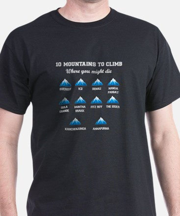 10 Mountains to Climb Where you Might Die T-Shirt