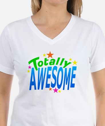 Totally AWESOME Shirt