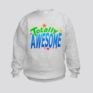 Totally AWESOME Kids Sweatshirt