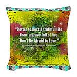 A Truthful Life Woven Throw Pillow