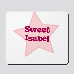 Sweet Isabel Mousepad