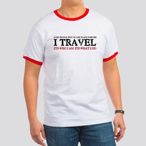 I Travel It's Who I Am Men's Ringer T