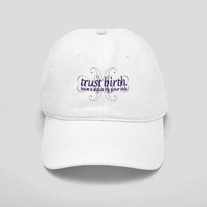 Trust Birth - Cap