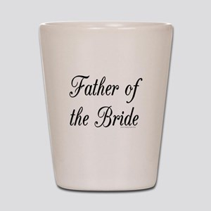fatherOfTheBride copy Shot Glass