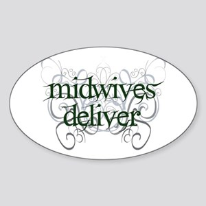Midwives Deliver - Oval Sticker