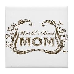 World's Best Mom Tile Coaster